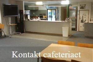 Kontakt cafeteriaet her